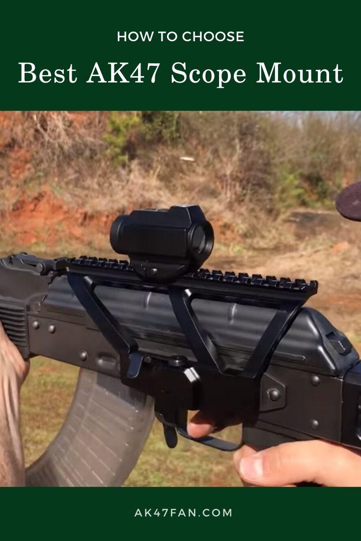 Best AK47 Scope Mount