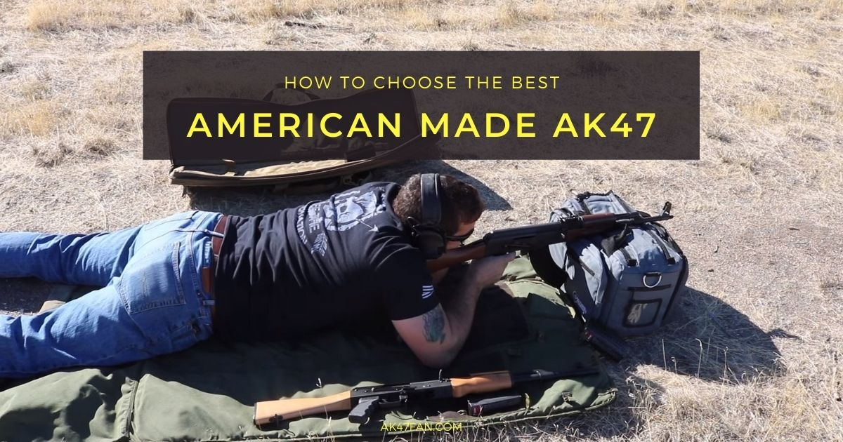 Best American Made AK47