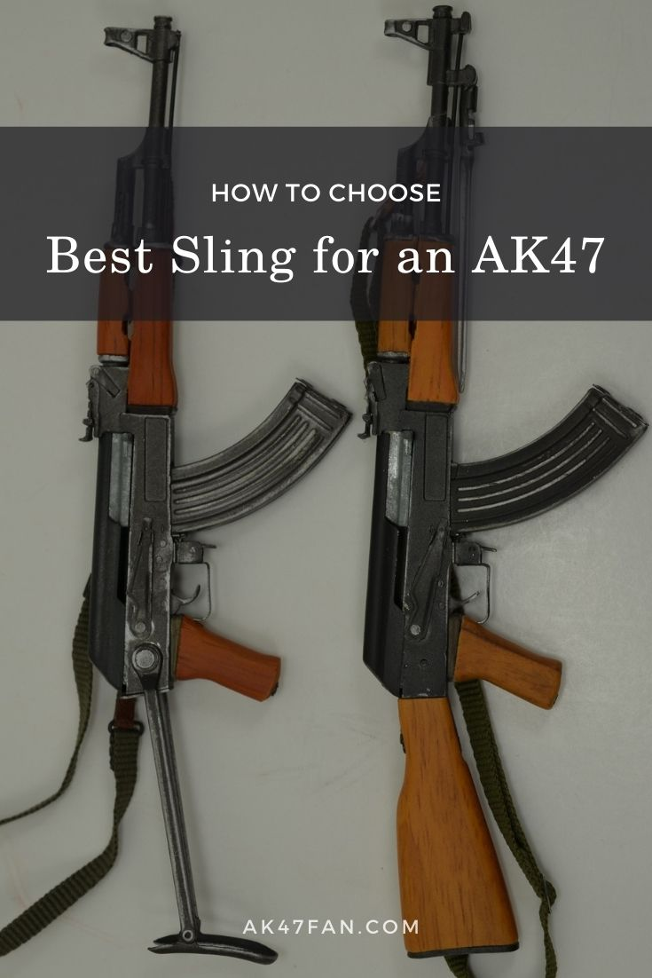 Best Sling for an AK47